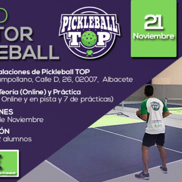 Curso Oficial de Monitor de Pickleball en Albacete