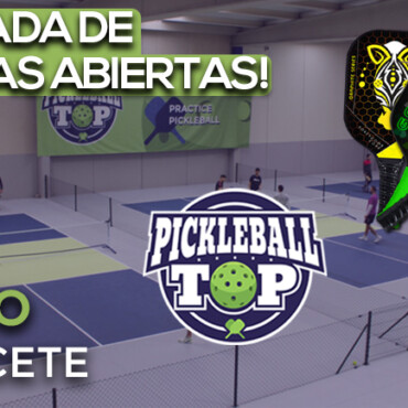 ¡JORNADA DE PUERTAS ABIERTAS EN PICKLEBALL TOP!